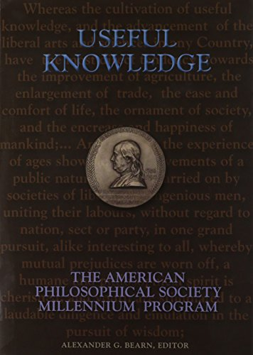 Useful Knowledge: The American Philosophical Society Millennium: American Philosophical Society