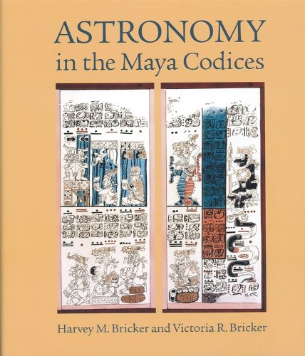9780871692658: Astronomy in the Maya Codices (Memoirs of the American Philosophical Society Held at Philadelphia For Promoting Useful Knowledge)