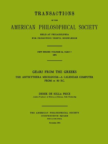 9780871696472: Gears from the Greeks: The Antikythera Mechanism, a Calendar Computer from Ca 80 B.c. (Transactions of the American Philosophical Society) (Transactions of the American Philosophical Society)