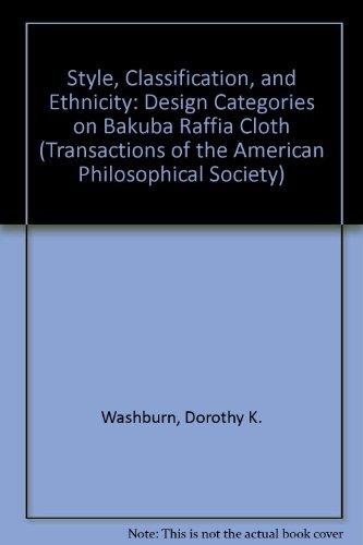9780871698032: Style, Classification, and Ethnicity: Design Categories on Bakuba Raffia Cloth