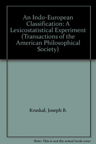 9780871698254: An Indo-European Classification: A Lexicostatistical Experiment (Transactions of the American Philosophical Society)