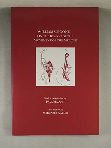 9780871699015: William Croone, on the Reason of the Movement of the Muscles (Transactions of the American Philosophical Society)