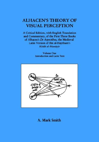 9780871699145: Alhacen's Theory of Visual Perception (First Three Books of Alhacen's de Aspectibus), Volume One--Introduction and Latin Text (Guides to Historical Resources)