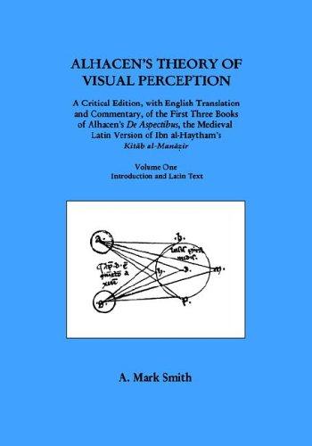 Alhacen's Theory of Visual Perception (First Three Books of Alhacen's De Aspectibus), ...