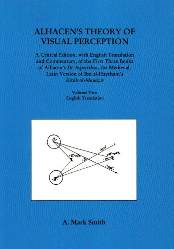 9780871699152: Alhacen's Theory of Visual Perception (First Three Books of Alhacen's de Aspectibus), Volume Two--English Translation: 2 (Transactions of the American Philosophical Society)