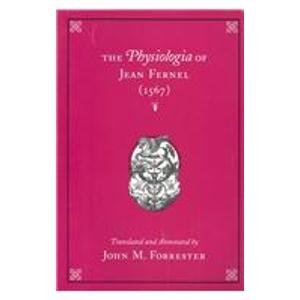 9780871699312: The Physiologia of Jean Fernel: 1567 (Transactions of the American Philosophical Society)