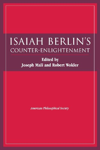 Isaiah Berlin's Counter-Enlightenment (Transactions of the American Philosophical Society)