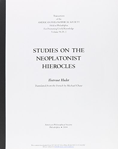 Studies on the Neoplatonist Hierocles (Transactions of the American Philosophical Society, Volume ...