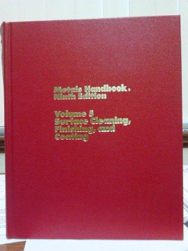 9780871700117: Metals Handbook (Asm Handbook): Volume 5. Surface Cleaning, Finishing, and Coating.