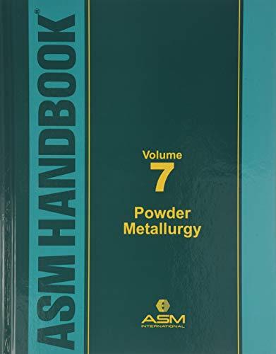 9780871700131: ASM Metals Handbook Volume 7: Powder Metallurgy