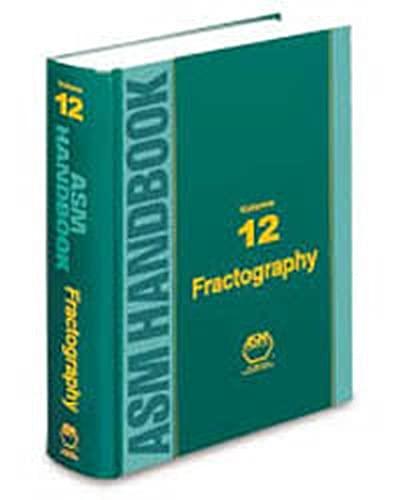 Metals Handbook: Volume 12: Fractography (Asm Handbook) (9780871700186) by ASM International