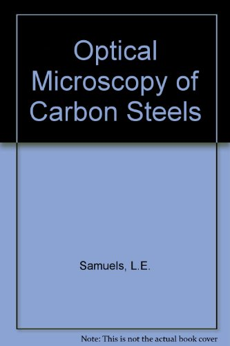 9780871700827: Optical Microscopy of Carbon Steels