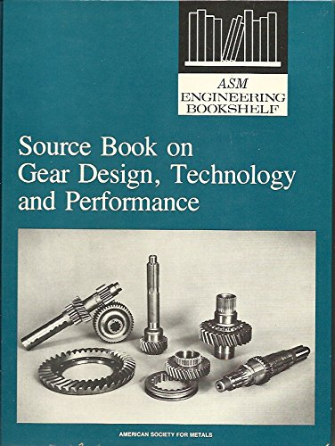 Source Book on Gear Design, Technology, and: Howes, Maurice A.
