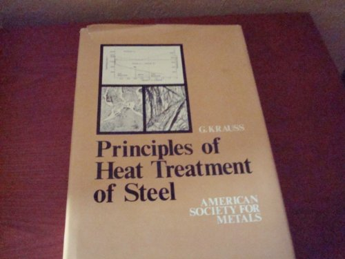 9780871701008: Principles of Heat Treatment of Steel