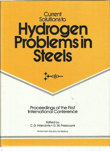9780871701480: Current Solutions to Hydrogen Problems in Steels