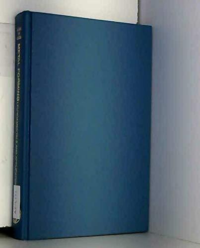 9780871701671: Metal Forming: Fundamentals and Applications (ASM Series in Metal Processing)