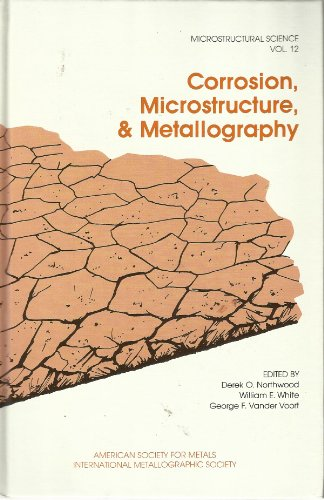 9780871701930: Corrosion, Microstructure, and Metallography