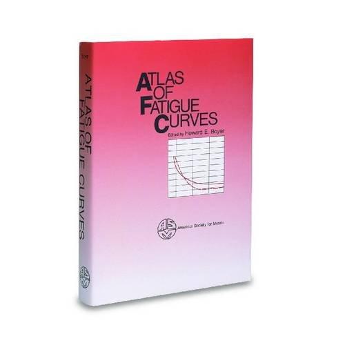 9780871702142: Atlas of Fatigue Curves (06156G)