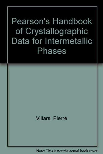 9780871702173: Pearson's Handbook of Crystallographic Data for Intermetallic Phases. Volumes 1; 2; 3. THREE VOLUME SET