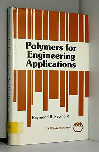 9780871702470: Polymers for Engineering Applications
