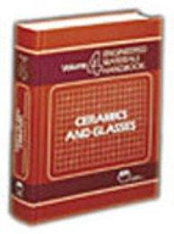 9780871702821: Engineered Materials Handbook: Ceramics and Glasses (Engineered Materials Handbook, Vol. 4)