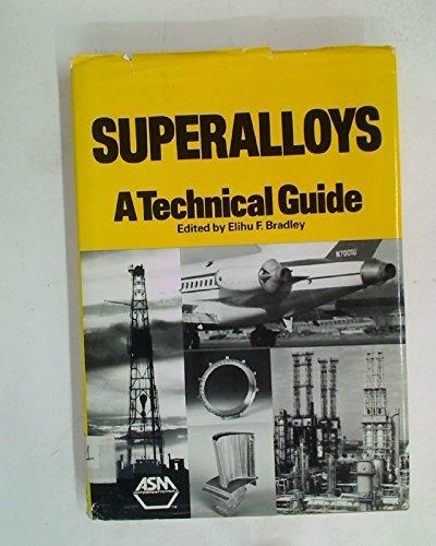 9780871703279: Superalloys: A Technical Guide