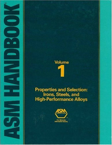 9780871703774: ASM Handbook Volume 1: Properties and Selection: Irons, Steels, and High-Performance Alloys (06181)