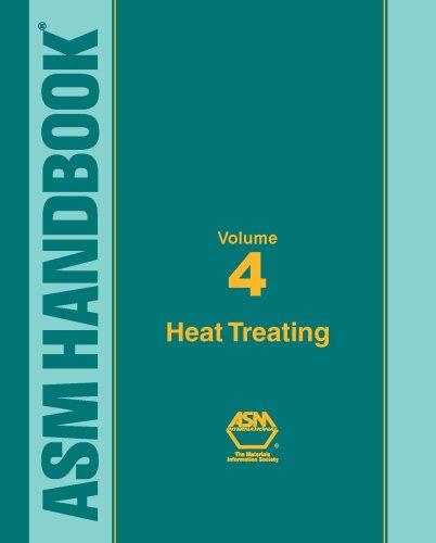 9780871703798: ASM Handbook: volume 4: Heat Treating (Asm Handbook) (Asm Handbook)