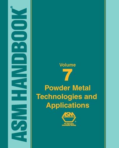 9780871703873: ASM Handbook: Volume 7: Powder Metal Technologies and Applications (Asm Handbook) (Asm Handbook) (Asm Handbook)