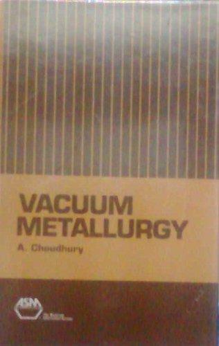 9780871703989: Vacuum Metallurgy