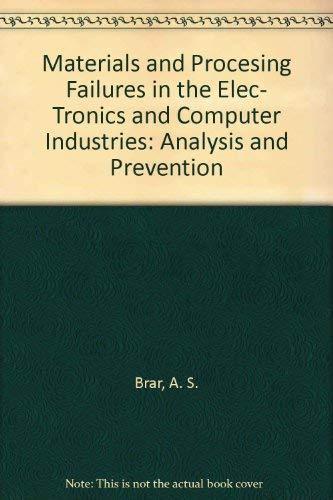 Materials and Processing Failures in the Electronics: Prativadi B. Narayan,A.