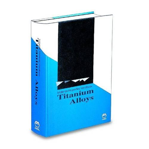 9780871704818: Materials Properties Handbook: Titanium Alloys