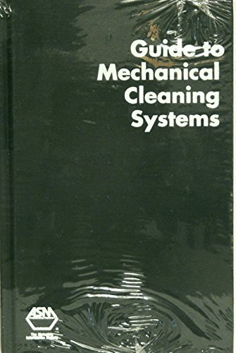 9780871705747: Guide to Mechanical Cleaning Systems (Guides to Surface Cleaning Processes, 3)