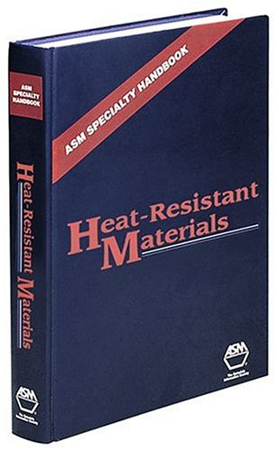 Asm Speciality Handbook: Heat Resistant Materials (Asm Specialty Handbook): Joseph R. Davis