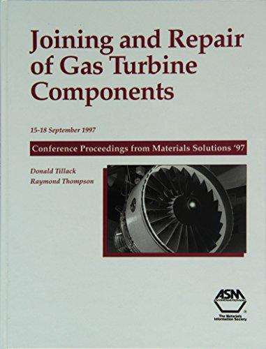 9780871706089: Joining and Repair of Gas Turbine Components: September 1997 Proceedings, Indiana Convention Center (#06633G)