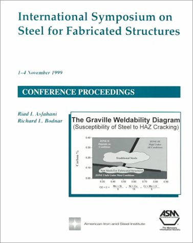 International Symposium on Steel for Fabricated Structures: Confernece Proceedings from Materials ...