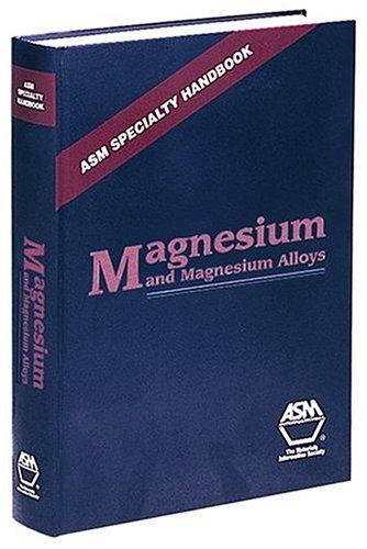 9780871706577: Magnesium and Magnesium Alloys (Asm Specialty Handbook) (Asm Specialty Handbook)