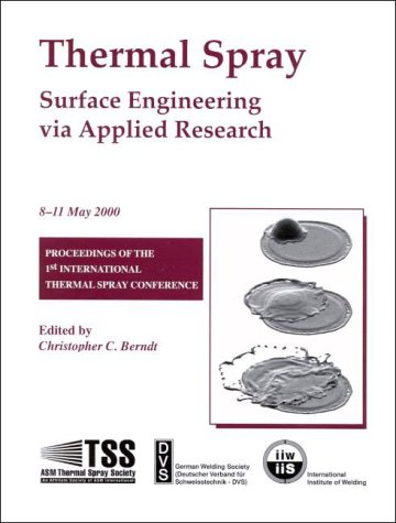 9780871706805: Thermal Spray: Surface Engineering Via Applied Research
