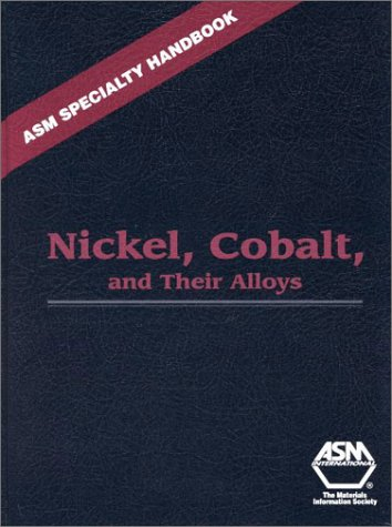 9780871706850: ASM Specialty Handbook: Nickel, Cobalt, and Their Alloys: 8