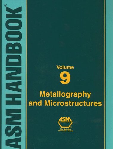9780871707062: ASM Handbook: Volume 9: Metallography And Microstructures (ASM Handbook) (ASM Handbook)