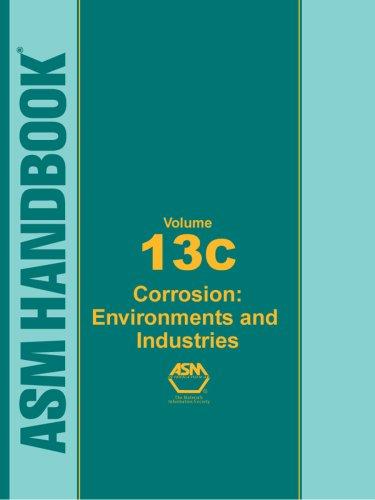 9780871707093: ASM Handbook, Vol. 13C: Corrosion: Environments and Industries