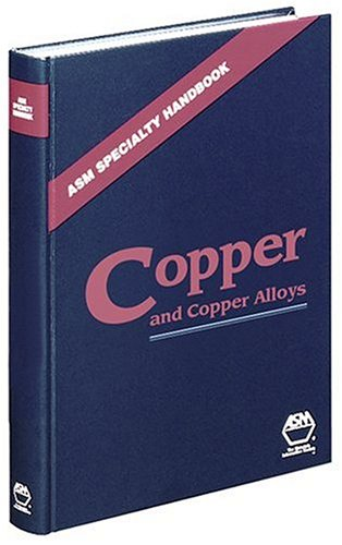 9780871707260: ASM Specialty Handbook: Copper and Copper Alloys (ASM Handbooks)