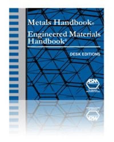 Materials Handbook Engineering Materials Handbook: Desk Edition on CD: ASM International