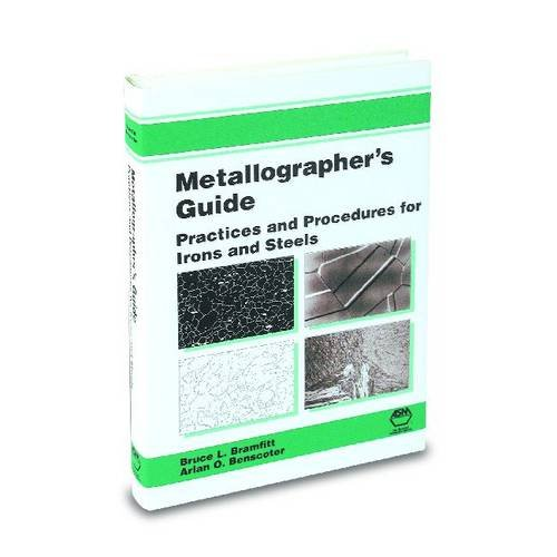 9780871707482: Metallographer's Guide: Irons and Steels: Irons and Steels