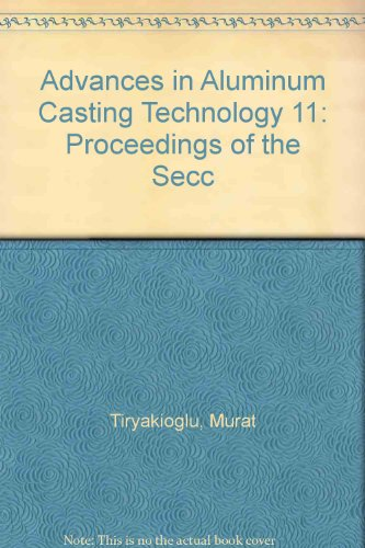 9780871707727: Advances in Aluminum Casting Technology 11: Proceedings of the Secc