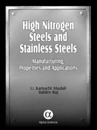 9780871707932: High Nitrogen Steels And Stainless Steels: Manufacturing, Properties, And Applications