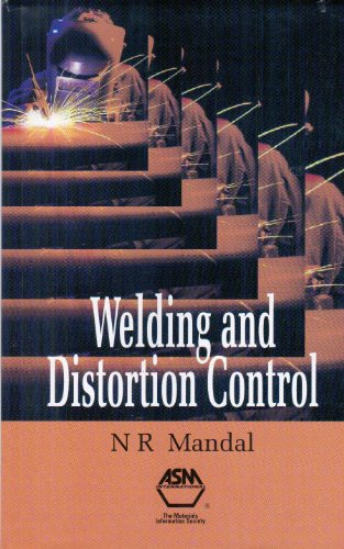 9780871708007: Welding and Distortion Control