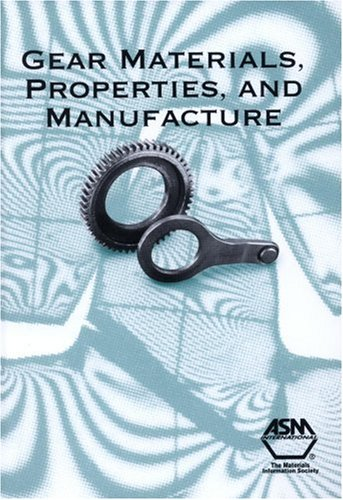 9780871708151: Gear Materials, Properties, and Manufacture