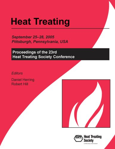 9780871708328: Heat Treating: Proceedings of the 23rd ASM Heat Treating Society Conference, September 26-28, 2005, David L. Lawrence Convention Cent