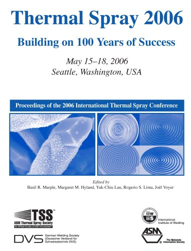 9780871708526: Thermal Spray 2006: Building 100 Years of Success